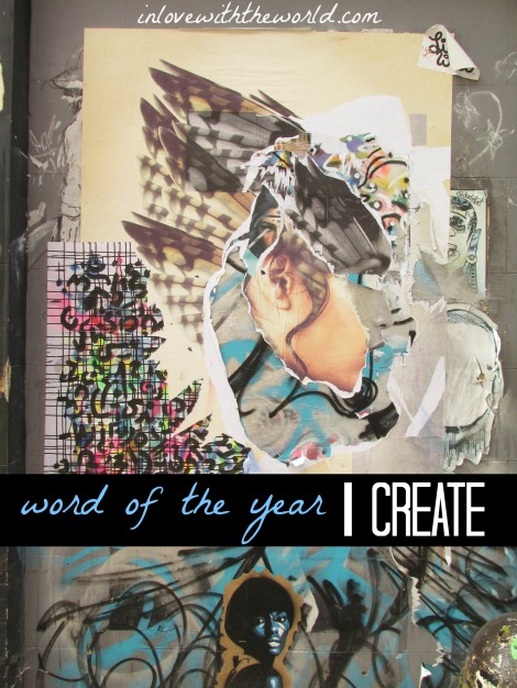 Create | Word of the Year | inlovewiththeworld.com